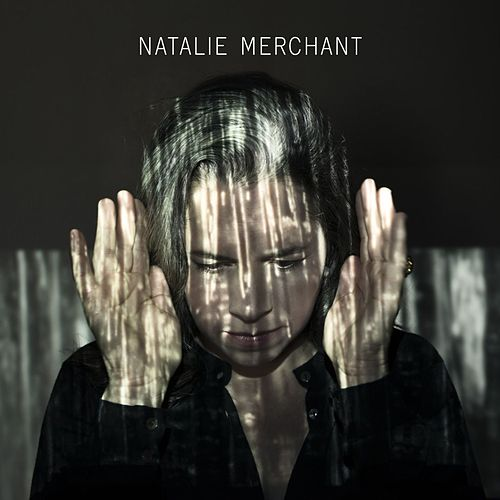 Natalie Merchant by Natalie Merchant