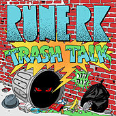 Trash Talk by Rune RK