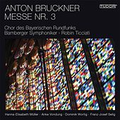 Bruckner: Mass No. 3, WAB 28 by Various Artists