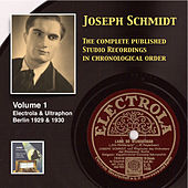 Joseph Schmidt: The Complete Recordings, Vol. 1 (Recorded 1929-1930) [Remastered 2014] by Joseph Schmidt