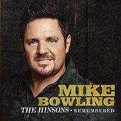The Hinsons - Remembered by Mike Bowling
