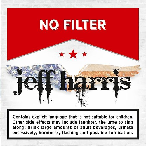 No Filter by Jeff Harris