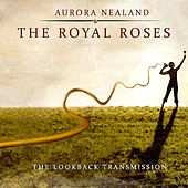 The LookBack Transmission by Aurora Nealand