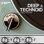 Deep & Technoid, Vol. 16 by Various Artists