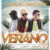 Verano 2014 (feat. Frano Man) by Yerbaklan