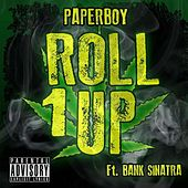 Roll One up (feat. Bank Sinatra) by Paperboy