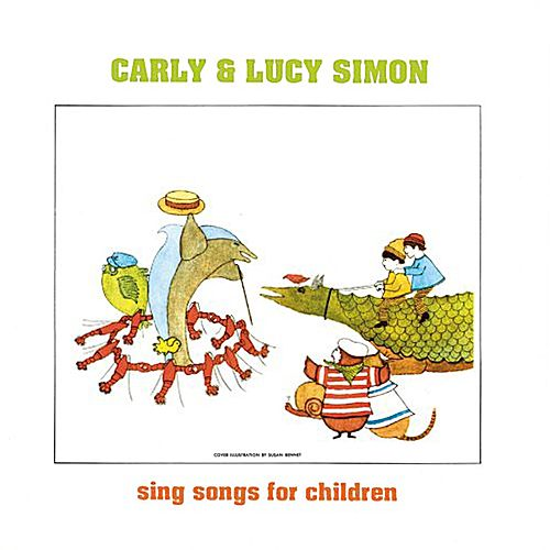 Lucy & Carly, the Simon Sisters Sing for Children by Carly Simon