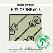 Coleção Anthology - Hits of the 60's by Various Artists