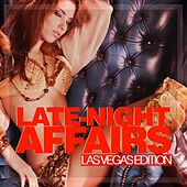 Late-Night Affairs - Las Vegas Edition by Various Artists