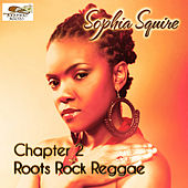 Chapter 2: Roots Rock Reggae by Sophia Squire