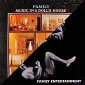 Music in a Doll's House / Family Entertainment by Family
