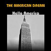 The American Dream: Hello America by Various Artists