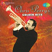 Chris Perry's Golden Hits by Various Artists