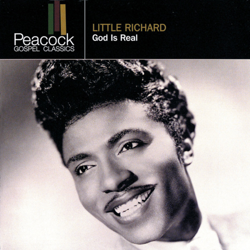 God Is Real by Little Richard