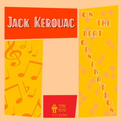 On the Beat Generation by Jack Kerouac