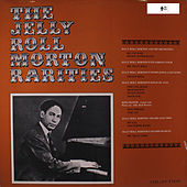 The Jelly Roll Morton Rarities by Jelly Roll Morton