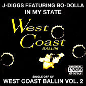 In My State: West Coast Ballin, Vol. 2 by J-Diggs