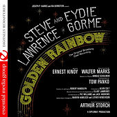 Golden Rainbow Featuring Steve Lawrence & Eydie Gorme (The Original Broadway Cast Recording) [Digitally Remastered] by Various Artists