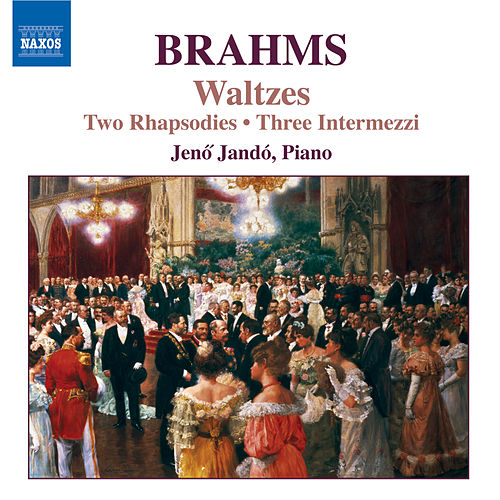 BRAHMS: Two Rhapsodies, Op. 79 / Waltzes, Op. 30 by Jeno Jando