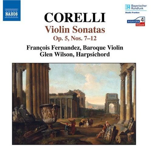 CORELLI: Sonatas Op. 5 Nos. 7-12 by Francois Fernandez