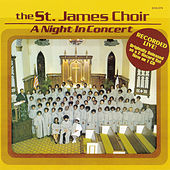 A Night In Concert by St. James Choir