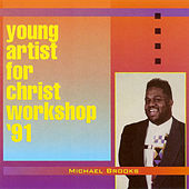 Young Artist For Christ Workshop '91 by Michael Brooks