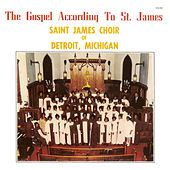 The Gospel According To St. James by St. James Choir