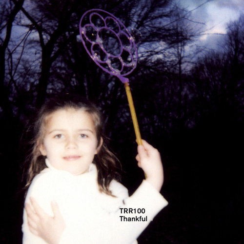 TRR100: Thankful by Various Artists