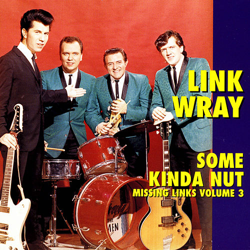 Some Kinda Nut - Missing Links Volume 3 by Various Artists