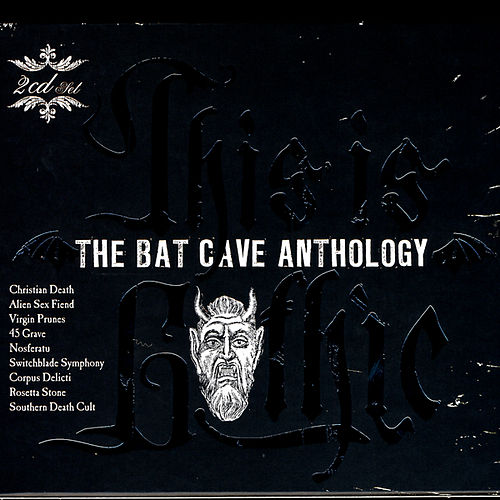 This Is Gothic - The Bat Cave Anthology by Various Artists