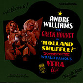 Holland Shuffle!: Live At The World Famous Vera Club by Andre Williams