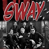 Sway by Sway
