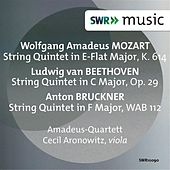 Mozart, Beethoven & Bruckner: String Quintets by Cecil Aronowitz