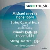 Tippett: String Quartet No. 2 - Rainier: String Quartet No. 1 by Amadeus Quartet