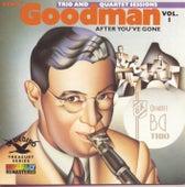 Original Benny Goodman Trio and Quartet Sessions, Vol. 1: After You've Gone by Benny Goodman