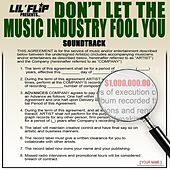 Don't Let the Music Industry Fool You (Soundtrack) von Lil' Flip