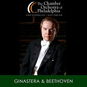 Ginastera & Beethoven by Chamber Orchestra Of Philadelphia