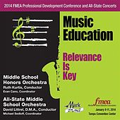 2014 Florida Music Educators Association (FMEA): Middle School Honors Orchestra & All-State Middle School Orchestra by Various Artists