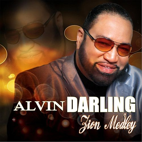 Zion Medley by Alvin Darling