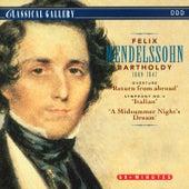 Mendelssohn: Heimkehr aus der Fremde Overture, Symphony No. 4