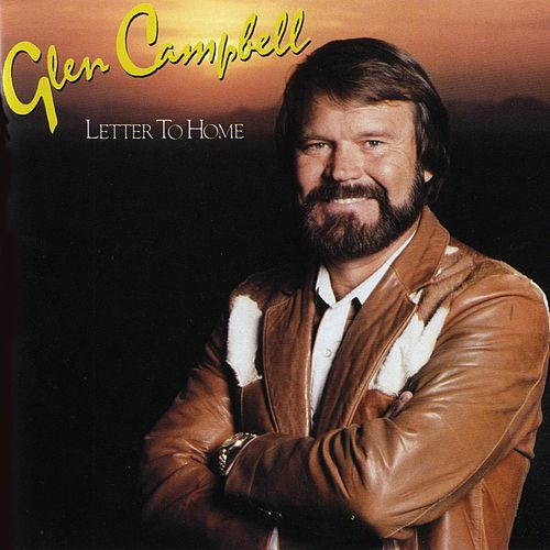Letter To Home by Glen Campbell