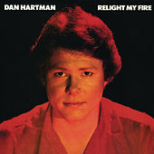 Relight My Fire by Dan Hartman
