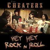 Hey Hey Rock n Roll - EP by The Cheaters