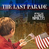 The Last Parade by Joe Mullins