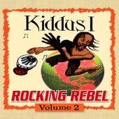 Rocking Rebel Volume 2 by Kiddus I