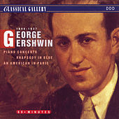 Gershwin: Piano Concerto in F Minor, Rhapsody in Blue, An American in Paris by George Rider