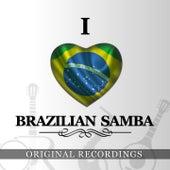 I Love Brazilian Samba by Various Artists
