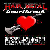 Hair Metal Heartbreak: A Tribute To 80's Rock/metal Ballads by Various Artists