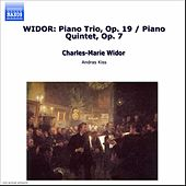 Piano Trio and Piano Quintet by Charles-Marie Widor