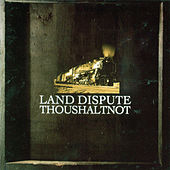 Land Dispute by Thoushaltnot